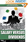 Salary Versus Dividends & Other Tax E...