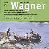 Grosse Ouvertüren: Tannhäuser - Lohengrin - Meistersinger von Nürnberg - Fliegende Holländer - Rienzi - Faust