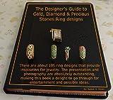 The Designer's Guide to Gold, Diamond & Precious Stones Ring designs: Fashionable & Functional Handmade rings made of Diamond, Gold, pearl, precious and semi-precious stones