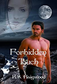 (FREE on 6/20) Forbidden Touch by K. S. Haigwood - http://eBooksHabit.com