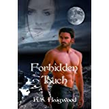 Forbidden Touchby K. S. Haigwood