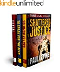 SHATTERED JUSTICE (Three Legal Thrill...