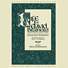 Life of David Brainerd Audiobook by Jonathan Edwards Narrated by Nick Cordileone