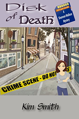 disk-of-death-a-shannon-wallace-mystery-shannon-wallace-mysteries-book-1