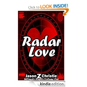 Free Kindle Book: Radar Love (Ultimate Hustle), by Jason Z. Christie