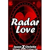 Radar Love (Ultimate Hustle Book 1) ~ Jason Z. Christie