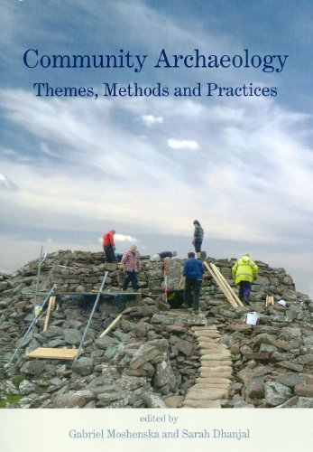 Community Archaeology: Themes, Methods and Practices