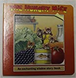 img - for The Hungry Mice (Window Board Book) book / textbook / text book