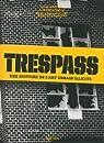 Trespass : une histoire de l'art urbain illicite par McCormick