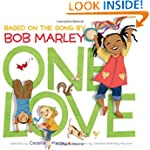 One Love: Based on the song by Bob Ma...