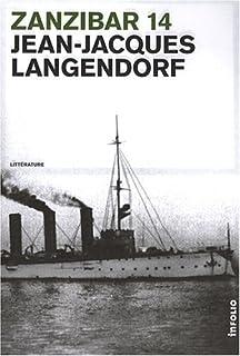 Zanzibar 14 : roman, Langendorf, Jean-Jacques