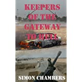 Keepers of the Gateway to Hellby Simon Chambers