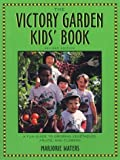 img - for The Victory Garden Kids' Book by Marjorie Waters (1994-04-03) book / textbook / text book