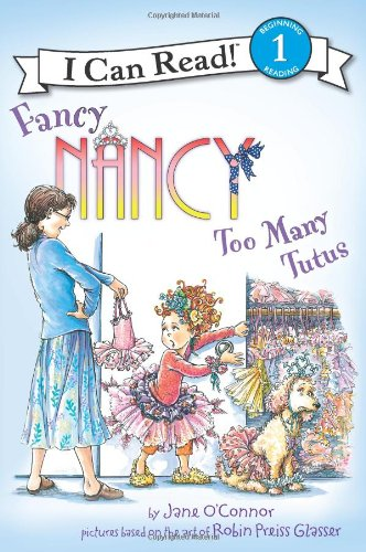 Fancy Nancy: Too Many Tutus (I Can Read Book 1) front-796776
