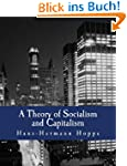 A Theory of Socialism and Capitalism...