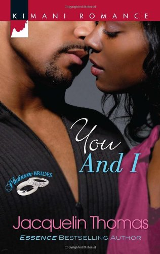 Image of You and I (Harlequin Kimani Romance\Platinum Brides)