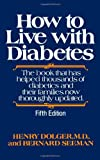img - for How to Live with Diabetes, fifth edition book / textbook / text book