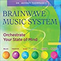 Brainwave Music System Audiobook by Jeffrey Thompson Narrated by  uncredited