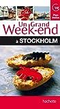 Un Grand Week-End � Stockholm