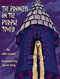 img - for The Princess in the Purple Tower book / textbook / text book