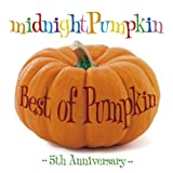 Best of Pumpkin ~5th Anniversary~