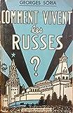 Comment vivent les Russes ? Avec 10 dessins et couverture illustrée par Jean Effel...