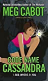 Code Name Cassandra (1-800-Where-R-You (Prebound))