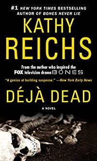 Deja Dead: A Novel by Kathy Reichs ebook deal