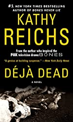 Deja Dead: A Novel (Temperance Brennan Book 1)