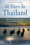 30 Days in Thailand - How to See Thai...