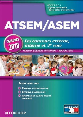 ATSEM/ASEM Les nouveaux concours externe, interne et 3e voie Nouveaux concours 2013