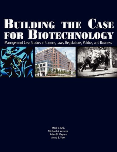 Building the Case for Biotechnology: Management Case...