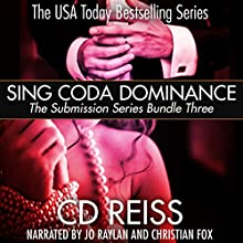 Sing Coda Dominance: Submission Series Bundle #3 (       UNABRIDGED) by CD Reiss Narrated by Jo Raylan, Christian Fox
