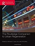 img - for The Routledge Companion to Urban Regeneration (Routledge Companions) book / textbook / text book