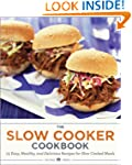 The Slow Cooker Cookbook: 75 Easy, He...