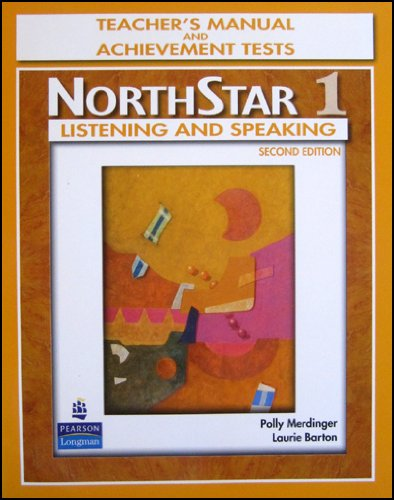 Northstar 1: Listening and Speaking Teacher's Manual and Achievement Tests