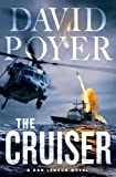 The Cruiser: A Dan Lenson Novel (Dan Lenson Novels Book 14)