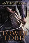 Tower Lord (A Raven's Shadow Novel Bo…