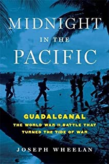Book Cover: Midnight in the Pacific: Guadalcanal--The World War II Battle That Turned the Tide of War