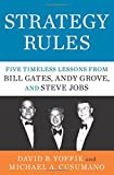 img - for Strategy Rules: Five Timeless Lessons from Bill Gates, Andy Grove, and Steve Jobs book / textbook / text book