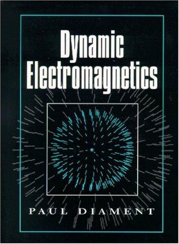 Dynamic Electromagnetics PDF