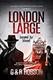 img - for London Large: Bound by Blood book / textbook / text book