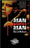 Man Measures Man