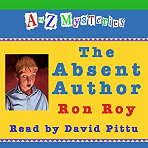 A to Z Mysteries: The Absent Author Audiobook