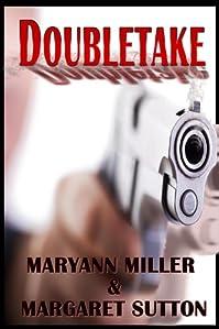 (FREE on 11/29) Doubletake by Maryann Miller - http://eBooksHabit.com