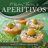 27 Recetas F�ciles de Aperitivos (Recetas F�ciles: Aperitivos & Ensaladas n� 1) (Spanish Edition)