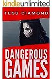 Dangerous Games: (O'Connor & Kincaid Book 1)
