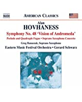 Symphonie n° 48 « Vision of Andromeda », op. 355 - Prelude and Quadruple Fugue, op. 128 - Concerto pour saxophone soprano & cordes, op. 344
