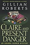 Claire and Present Danger (0345454901) by Roberts, Gillian
