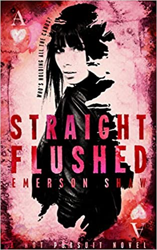 Straight Flushed